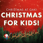 Christmas For Kids at GAK 2017!