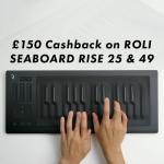 £150 Cashback on ROLI Seaboard RISE!